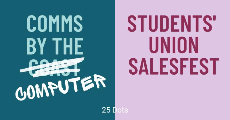Comms by the Coast and Students' Union SalesFest